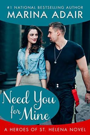 Need You for Mine(Heroes of St. Helena 3) (ePUB)