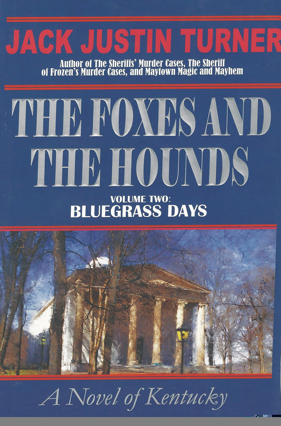 The Foxes and the Hounds - Volume Two: Bluegrass Days