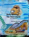 Duffy Barkley: the Third Charm (Tales of Uhrlin #3)