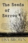 The Seeds of Sorrow