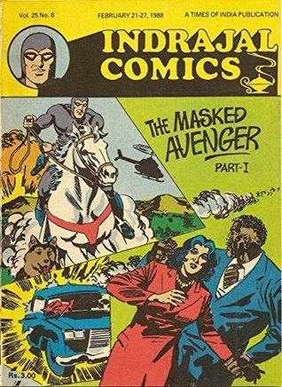 Indrajal Comics-712: Phantom:The Masked Avenger Part-1 (V25N08-1988)