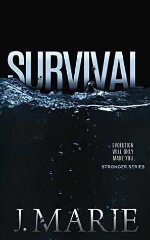 Survival (Stronger, #2)