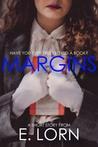Margins by E. Lorn