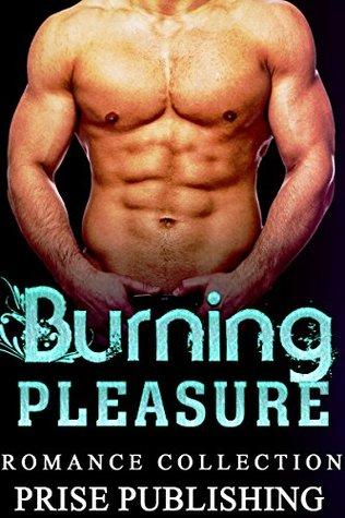 ROMANCE: Burning Pleasure: (AMAZING VALUE BONUS OF 40+ FREE BOOKS!!!) (Contemporary New Adult Pregnancy Romance)