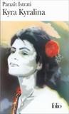 Kyra Kyralina (Les Recits d'Adrien Zograffi)