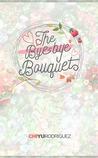 The Bye-Bye Bouquet