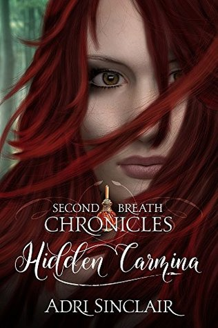 Hidden Carmina by Adri Sinclair