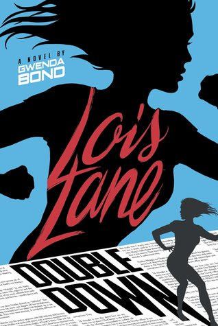 Double Down (Lois Lane, #2)
