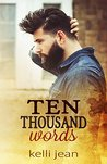 Ten Thousand Words (Ten Thousand #1)