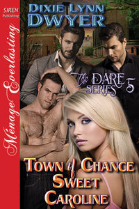 Town of Chance: Sweet Caroline (The Dare Series #5)