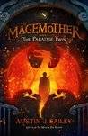 The Paradise Twin (Magemother, #2)