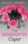 Goddaughter Caper, The: A Gina Gallo Mystery (Rapid Reads)