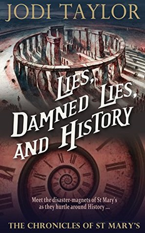 Lies, Damned Lies, and History(The Chronicles of St Marys 7)