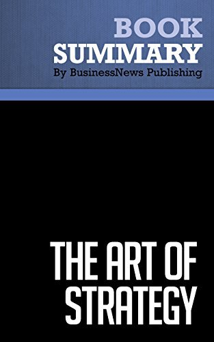 Summary : The Art Of Strategy - Avinash Dixit and Barry Nalebuff: A Game Theorist's Guide to Success in Business and Life