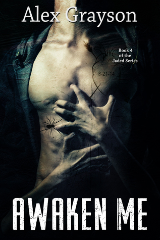 Awaken Me (The Jaded Series, #4)