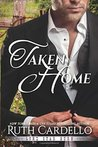 Taken Home (Lone Star Burn, #3)