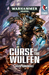 Curse of the Wulfen by David Annandale