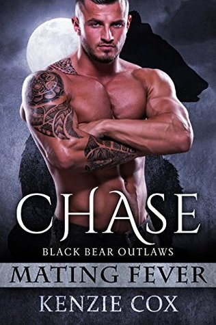 Chase (Black Bear Outlaws, #2)