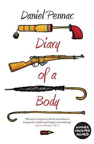 Diary Of A Body by Daniel Pennac