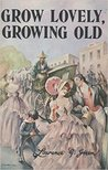 Grow Lovely, Growing Old: Cape Town