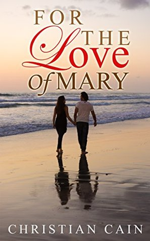 christian-romance-for-the-love-of-mary-religious-romance-christian-short-stories-book-1