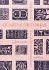 Quartas Histórias: Contos Baseados em Narrativas de Guimarães Rosa