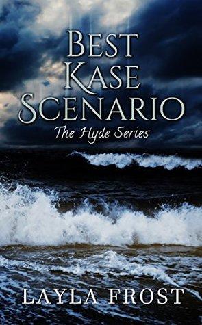 Best Kase Scenario(Hyde 2)