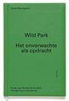 Wild Park - Het onverwachte als opdracht