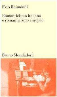 Romanticismo italiano e romanticismo europeo