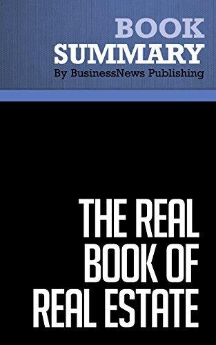 Summary : The Real Book of Real Estate - Robert Kiyosaki: Real Experts. Real Stories. Real Life.