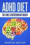 ADHD Diet: The Cu...