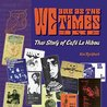 We Are As The Times Are - The Story of Café Le Hibou