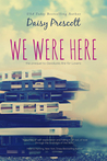 We Were Here (Modern Love Story, #1)