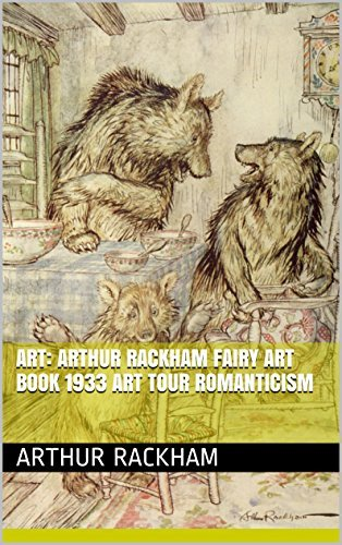 Art: Arthur Rackham Fairy Art Book 1933 Art Tour Romanticism