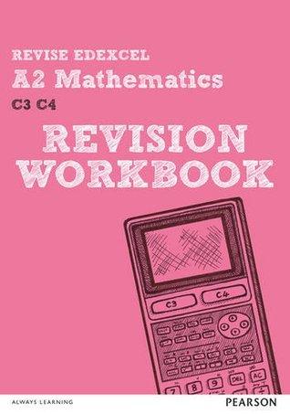 REVISE Edexcel A2 Mathematics Revision Workbook