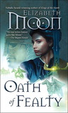 Oath of Fealty (Paladin's Legacy, #1)