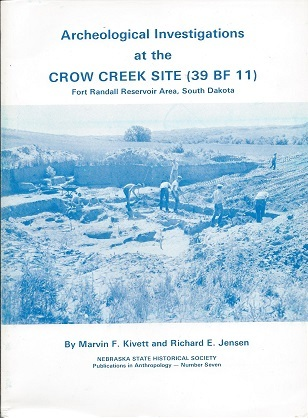Archeological Investigations at the Crow Creek Site (39 BF 11)