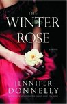 The Winter Rose (The Tea Rose #2)