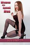 Women who Spank Men: Volume 15