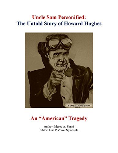 Uncle Sam Personified: The Untold Story of Howard Hughes