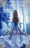 Out of Darkness (Eternals Trilogy, #1)