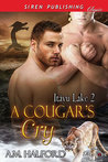 A Cougar's Cry (Itayu Lake, #2)