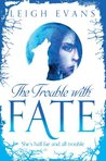 The Trouble with Fate: Mystwalker 1