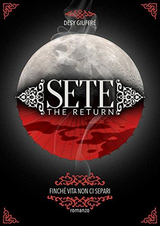 Sete The Return (Trilogy Sete Vol. 2)
