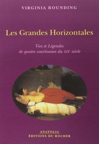 les-grandes-horizontales-vies-et-lgendes-de-quatre-courtisanes-du-xixe-sicle
