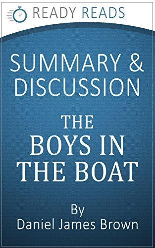 Summary and Analysis: The Boys in the Boat by Daniel James Brown