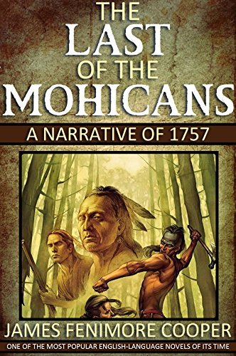The Last of the Mohicans - A Narrative of 1757: With 26 Illustrations and a Free Audio Link.