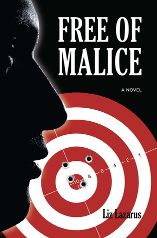 Free of Malice by Liz Lazarus