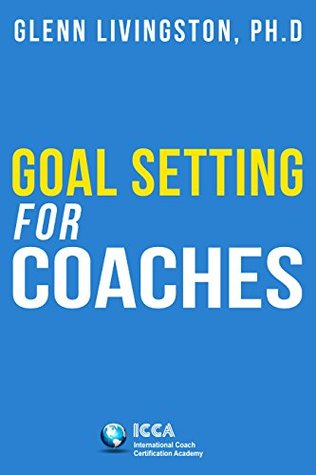Goal Setting for Coaches