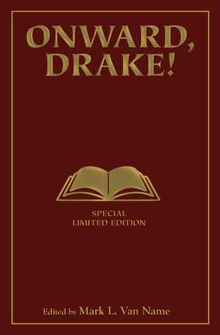 Onward, Drake! Signed Limited Edition